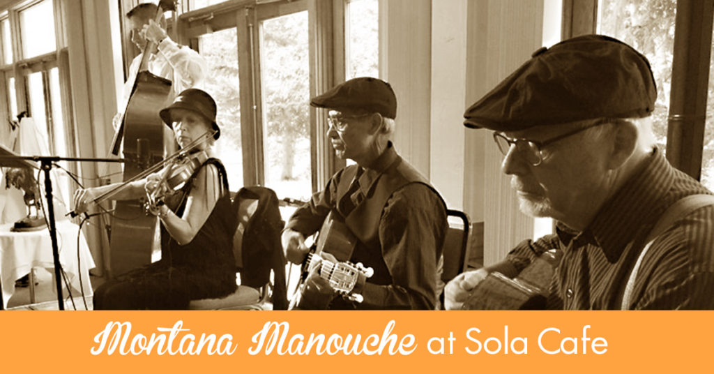 SUNDAY BRUNCH AT SOLA CAFE - Montana Manouche